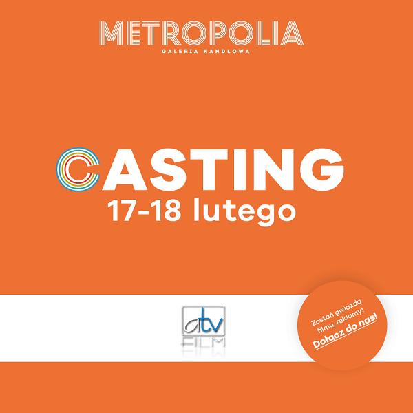 galeria metropolia casting dla dzieci