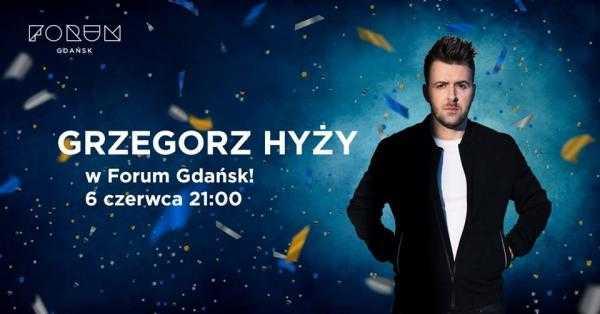 koncert grzegorz hyzy forum gdansk