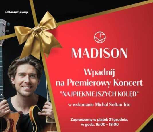 koncert koledowy galeria madison