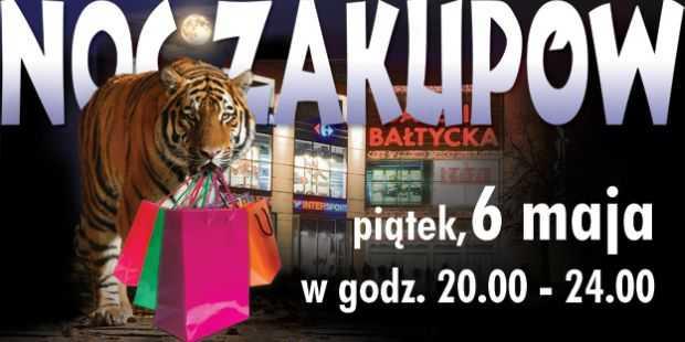 noc zakupów 6 maja 2011 galeria bałtycka