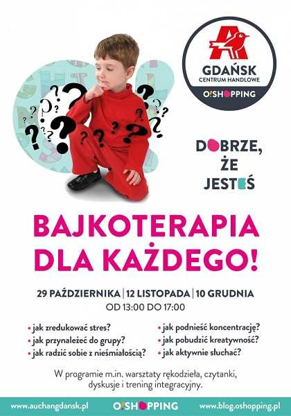 bajkoterapia dla kazdego auchan gdansk