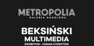galeria metropolia wystawa prac beksinskiego