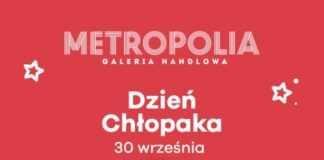 dzien chlopaka galeria metropolia
