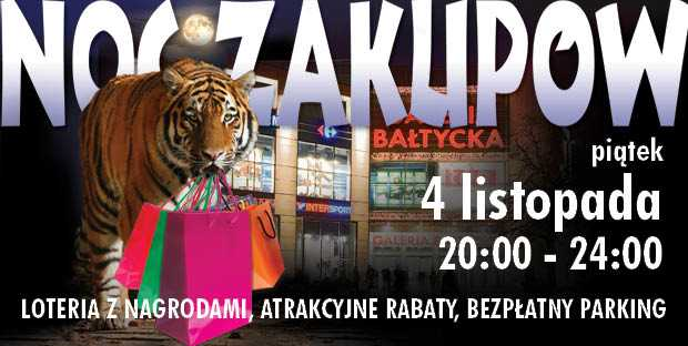 noc zakupów galeria bałtycka